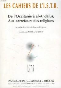 Les cahiers de l'i.s.t.r., n° 12, 2006/1, de l'occitanie a al-andalus, aux carrefours des religions