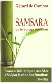 Samsara : Ou le voyage intérieur