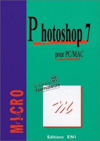 Photoshop 7 pour PC/MAC