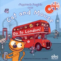 J'Apprends l'Anglais avec Cat and Mouse - Go to London !