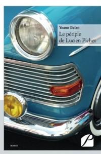 Le périple de Lucien Pichet