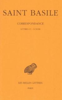 Correspondance, tome 2, lettres CI-CCXVIII