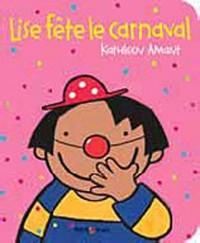 Lise Fete le Carnaval