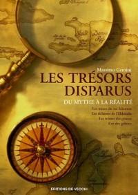 Les trésors disparus : Du mythe à la réalité