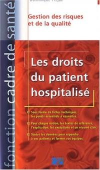Les Droits du patient hospitalisé : Gestion des risques et de la qualité