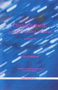 Ciné-journal: Un nouveau cinéma américain (1959-1971)