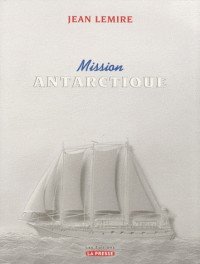 Mission Antartique