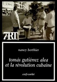 Tomas Gutiérrez Alea et la Révolution cubaine