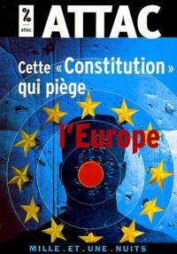 Cette « Constitution » qui piège l'Europe