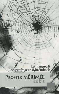 Lokis : le manuscrit du professeur Wittembach