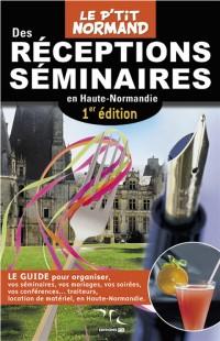 Le P Tit Normand des R Ceptions S Minaires en Haute-Normandie