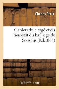 Cahiers du Clerge de Soissons  ed 1868