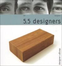 5.5 designers : Edition bilingue français-anglais