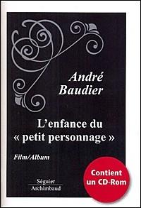 Enfance du Petit Personnage - film et album (contient un CD-Rom)