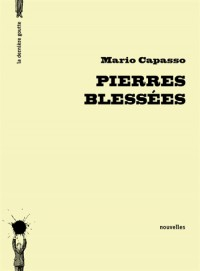 Pierres Blessee