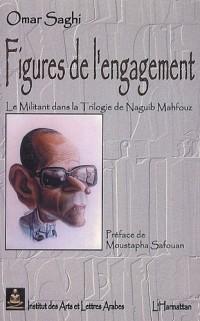 Figures de l'engagement : Le militant dans la trilogie de Naguib Mahfouz