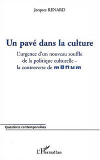 Un pavé dans la culture : L'urgence d'un nouveau souffle de la politique culturelle - la controverse de Monum