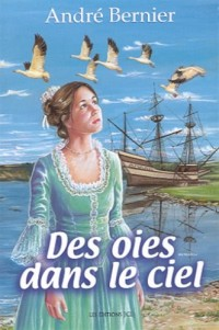 Oies Dans Le Ciel T1 -Des
