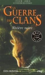 La guerre des Clans - cycle III, tome 02 : Rivière noire [Poche]