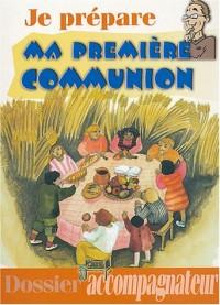Je prepare ma première communion : Dossier accompagnateur