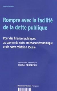 Rompre avec la facilité de la dette publique : Pour des finances publiques au service de notre croissance économique et de notre cohésion sociale