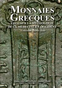 Monnaies Grecques Essai Sur Sur la Mythologie de la Medecine
