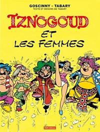 Iznogoud, Tome 16 : Iznogoud et les femmes