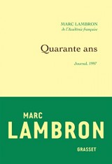 Quarante ans : Journal 1997