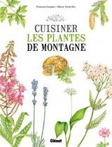 Cuisiner les plantes de montagne [Poche]