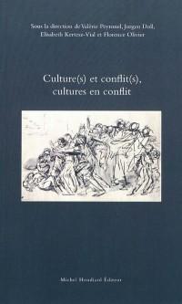Culture(s) et conflit(s), cultures en conflit