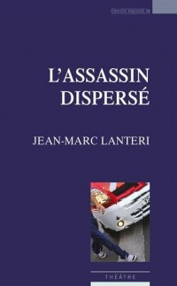 L'Assassin dispersé