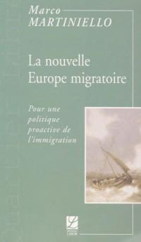 La nouvelle Europe migratoire