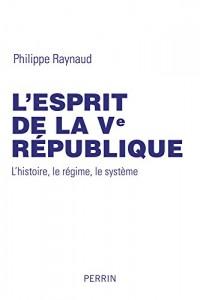 L'esprit de la Ve République