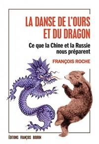 La danse de l'ours et du dragon