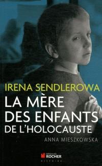 Irena Sendlerowa, la Mere des Enfants de l'Holocauste