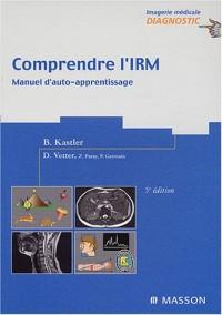 Comprendre l'IRM