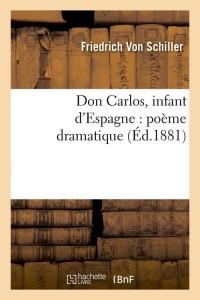 Don Carlos  Infant d Espagne  ed 1881