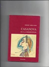 Casanova ou La dissipation