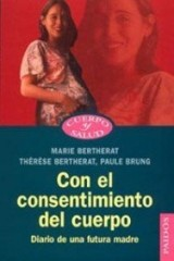 Con el consentimiento del cuerpo/With the Body's Consent
