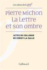 Pierre Michon: Actes du colloque de Cerisy-la-Salle