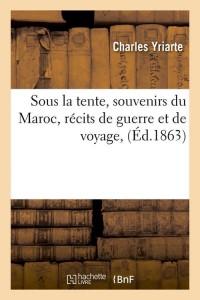 Sous la Tente  Souvenirs du Maroc  ed 1863