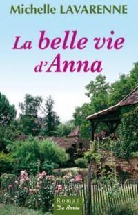 Belle Vie d'Anna (la)