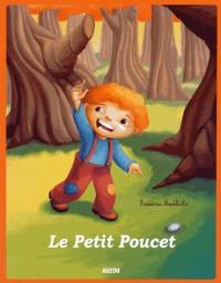 Le Petit Poucet - Nouvelle Édition (Coll. Lesptits Classiques)