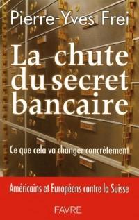 La chute du secret bancaire