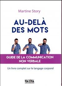 Au-delà des mots - Guide de la communication non verbale