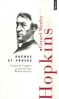 Poèmes et proses : Edition bilingue français-anglais