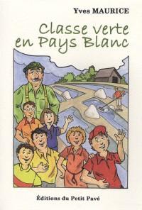 Classe verte en Pays Blanc
