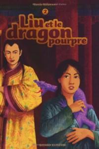 Liu et le dragon pourpre : Tome 2