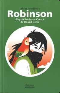 Robinson d'après Robinson Crusoé de Daniel Defoe