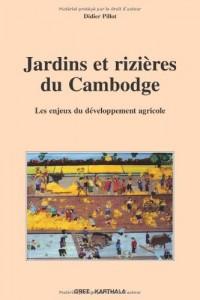 Jardins et rizières du Cambodge : Les enjeux du développement agricole